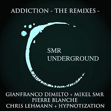 Addiction - The Remixes -