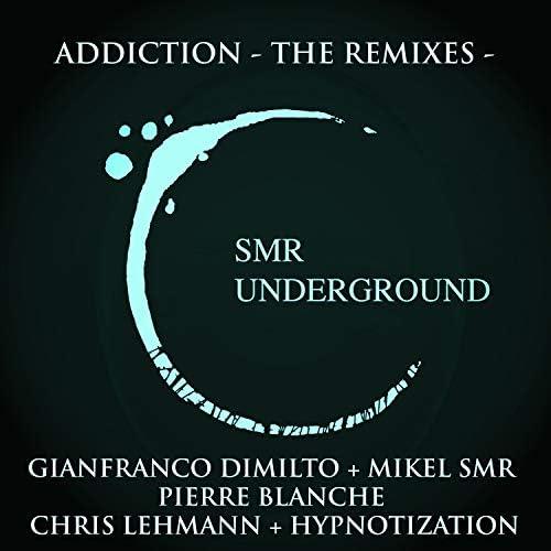 Gianfranco Dimilto, Mikel SMR, Pierre Blanche, Chris Lehmann & Hypnotization