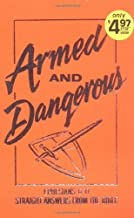 Armed and Dangerous (Ephesians 6:11: Straight Answers from the Bible; Inspirational Library) by Ken Abraham (1991)