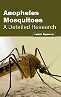Anopheles Mosquitoes: A Detailed Research
