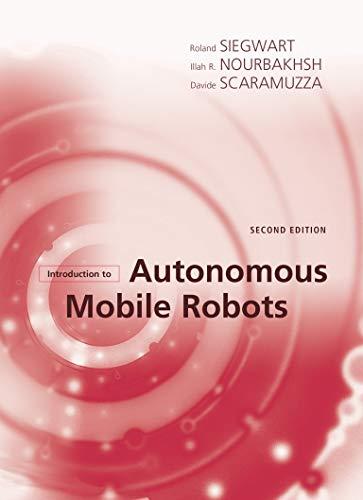 Introduction to Autonomous Mobile Robots (Intelligent...