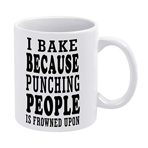 Taza de café de cerámica blanca de 11.0fl oz con cita inspiradora I Bake Because Punching People Is Frowned Upon Tea Cup para oficina y hogar
