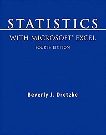 [(Statistics with Microsoft Excel)] [By (author) Beverly Dretzke] published on (June, 2008)