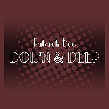 Down & Deep