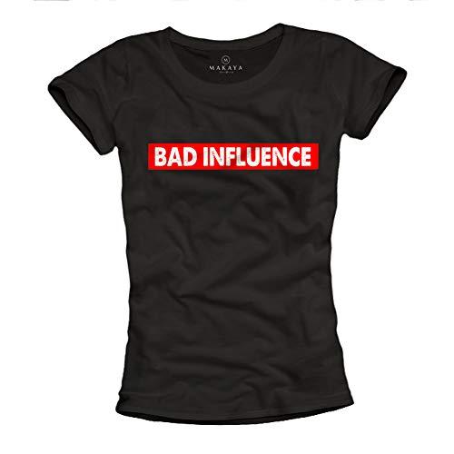 MAKAYA Camiseta para Mujer con Mensaje Divertida - Bad Influence - Negro Talla M