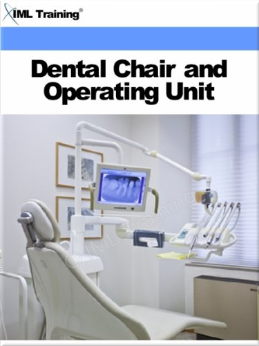 Dental Chair and Operating Unit (Dentistry) (English Edition)