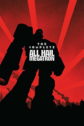 TRANSFORMERS COMP ALL HAIL MEGATRON