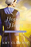 A Hopeful Heart (Hearts of the Lancaster Grand Hotel)