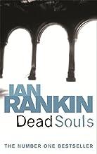 Dead Souls (Inspector Rebus, #10)