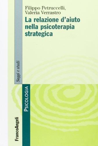 La relazione d'aiuto nella psicoterapia strategica