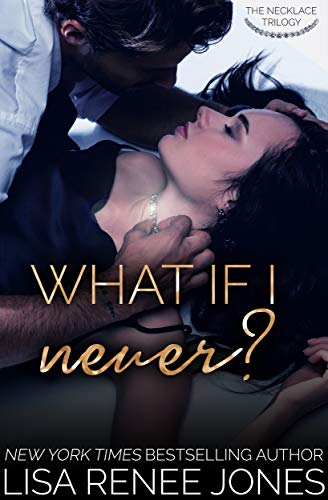 What If I Never? (Necklace Trilogy Book 1) (English Edition)