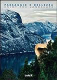 Paesaggio e bellezza-Enjoy the landscape. Ediz. italiana e inglese