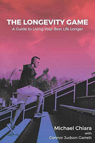 The Longevity Game: A Guide to Living Your Best Life Longer