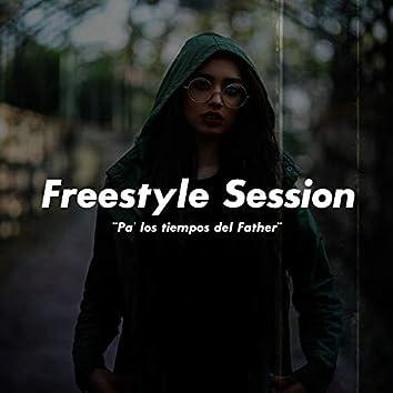 Freestyle Session Pa´ los Tiempos del Father