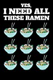Funny Ramen Soup Noodles Shrimp Bowl Notebook: 6x9   100 Pages   Lined Notebook   Ramen is a Japanese noodle soup. It consists of Chinese wheat noodles served in a meat or fish-based broth