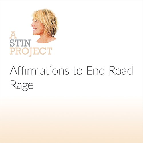Affirmations to End Road Rage audiobook cover art