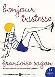 Bonjour Tristesse: A Novel (P.S.) (Harper Perennial Modern Classics)