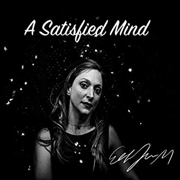 A Satisfied Mind