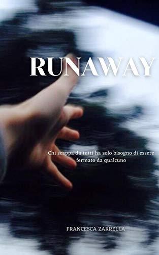 Runaway (Italian Edition)