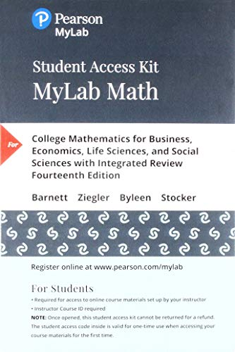 MyLab Math with Pearson eText -- 24-Month Standalone Access Card -- for College Mathematics for Business, Economics, Lif