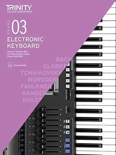 Trinity College of London Electronic Keyboard Examination Pieces, 2019-2022 -Grade 3 -Online Audio Access