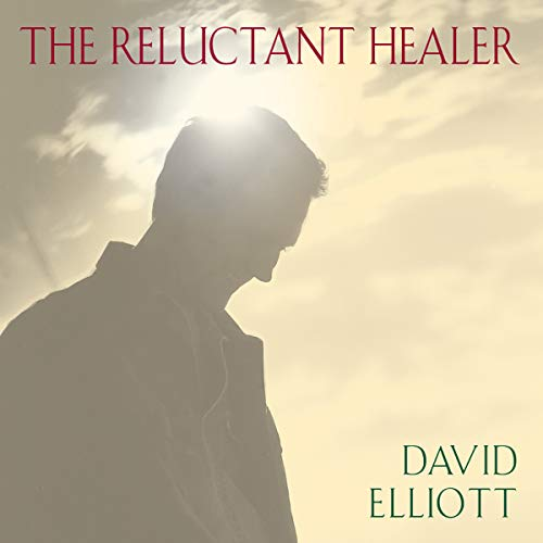 The Reluctant Healer audiobook cover art