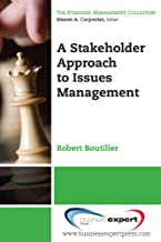 A Stakeholder Approach to Issues Management (Strategic Management Collection) (English Edition)