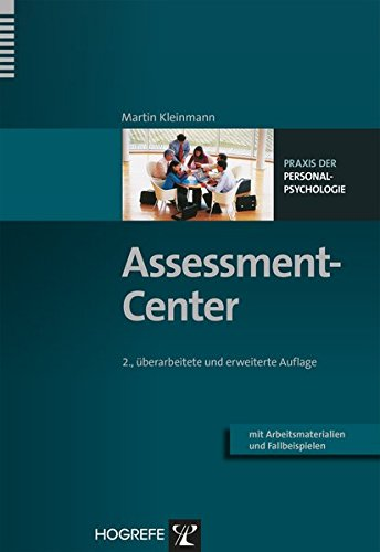 Assessment-Center (Praxis Der Personalpsychologie, Band 3)