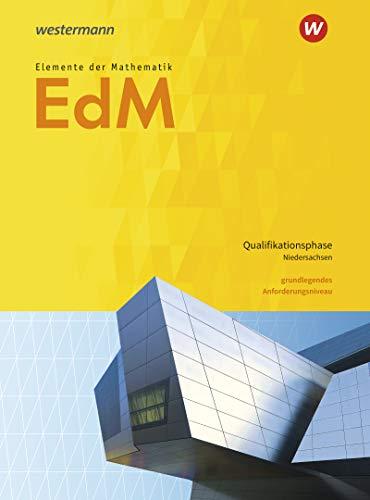 Elemente der Mathematik SII - Ausgabe 2017 für Niedersachsen: Qualifikationsphase gA Grundkurs: Schülerband