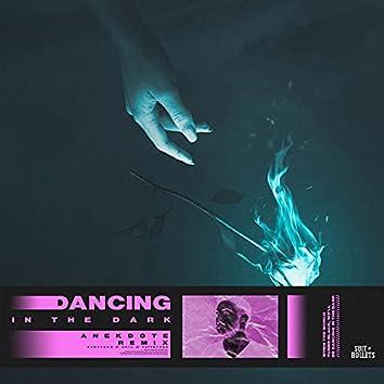 Dancing In The Dark (feat. Faithroze) (Anekdote Remix)