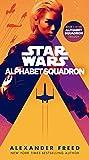 Alphabet Squadron (Star Wars) (Star Wars: Alphabet Squadron Book 1)