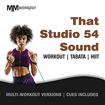 That Studio 54 Sound, Workout Tabata HIIT (Mult-Versions, Cues Included)