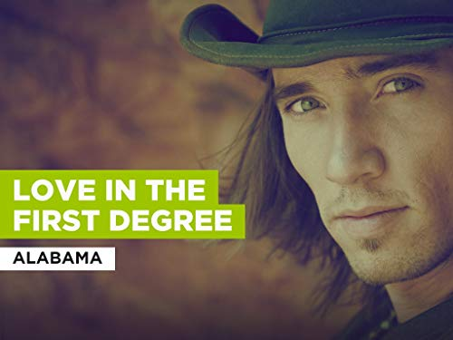 Love In The First Degree al estilo de Alabama