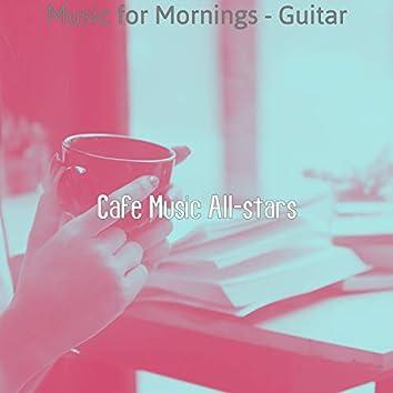 Music for Mornings - Guitar
