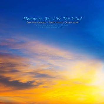 Memories Like The Wind