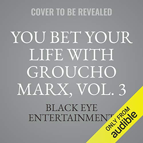 Couverture de You Bet Your Life with Groucho Marx, Vol. 3