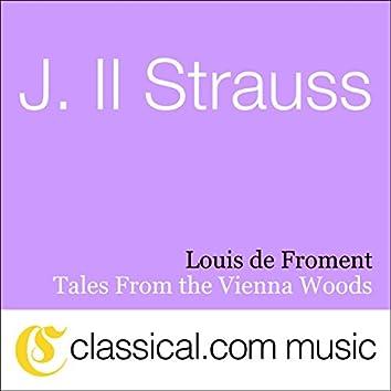 Johann ll Strauss, Tales From The Vienna Woods, Op. 325