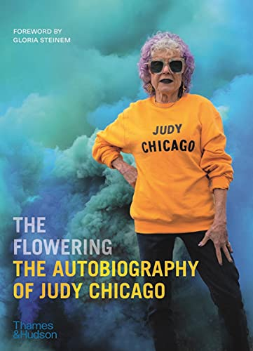 Image of The Flowering: The Autobiography of Judy Chicago