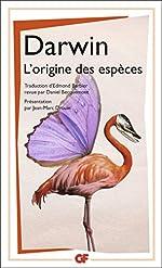 L'origine des espèces - Au moyen de la sélection naturelle ou la préservation des races favorisées dans la lutte pour la vie de Charles Darwin
