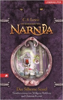 Die Chroniken von Narnia / Der silberne Sessel: Neuübersetzung von Clive S Lewis ( März 2008 )