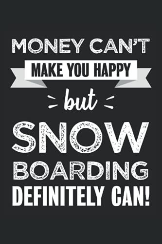 Snow boarding makes you happy Funny Gift: 6x9 Notes, Diary, Journal 110 Page