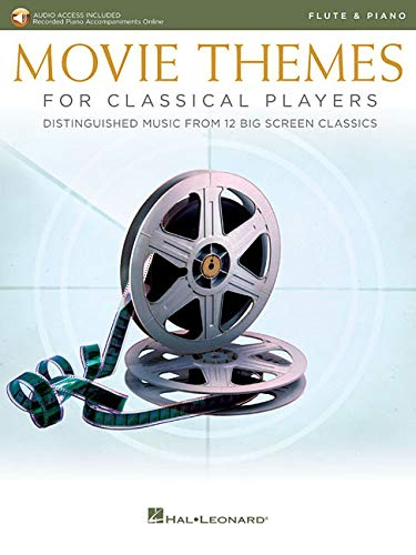 Movie Themes for Classical Players - Flute and Piano: With Online Audio of Piano Accompaniments