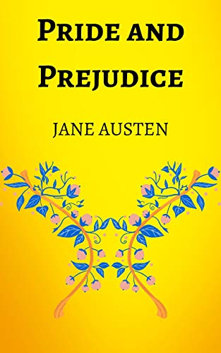 Pride and Prejudice: By Jane Austen, Ebook, Kindle, Penguin Classics, You Must Absolutely See This (English Edition)