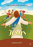 Fuer immer Jesus (Liederheft)