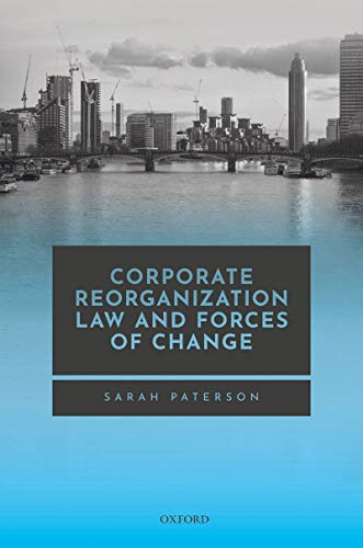 Corporate Reorganisation Law and Forces of Change (English Edition)