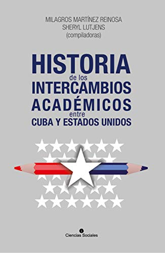 Historia de los intercambios académicos entre Cuba y los Estados Unidos