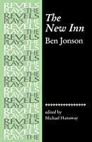 The New Inn (The Revels Plays)
