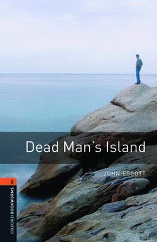 Oxford Bookworms Library: 7. Schuljahr, Stufe 2 - Dead Man's Island: Reader: Reader. 7. Schuljahr, S