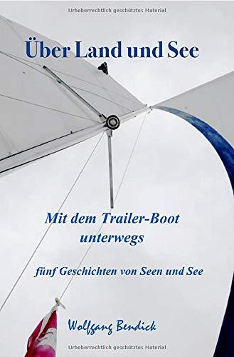 Über Land und See: Mit dem Trailer-Boot unterwegs