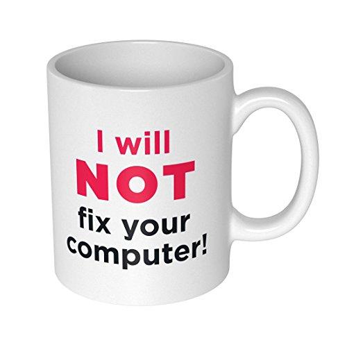 getDigital I Will Not Fix Your Computer Becher Tasse für Nerds und Geeks, Keramik, weiß, 10 x 10 x 10 cm